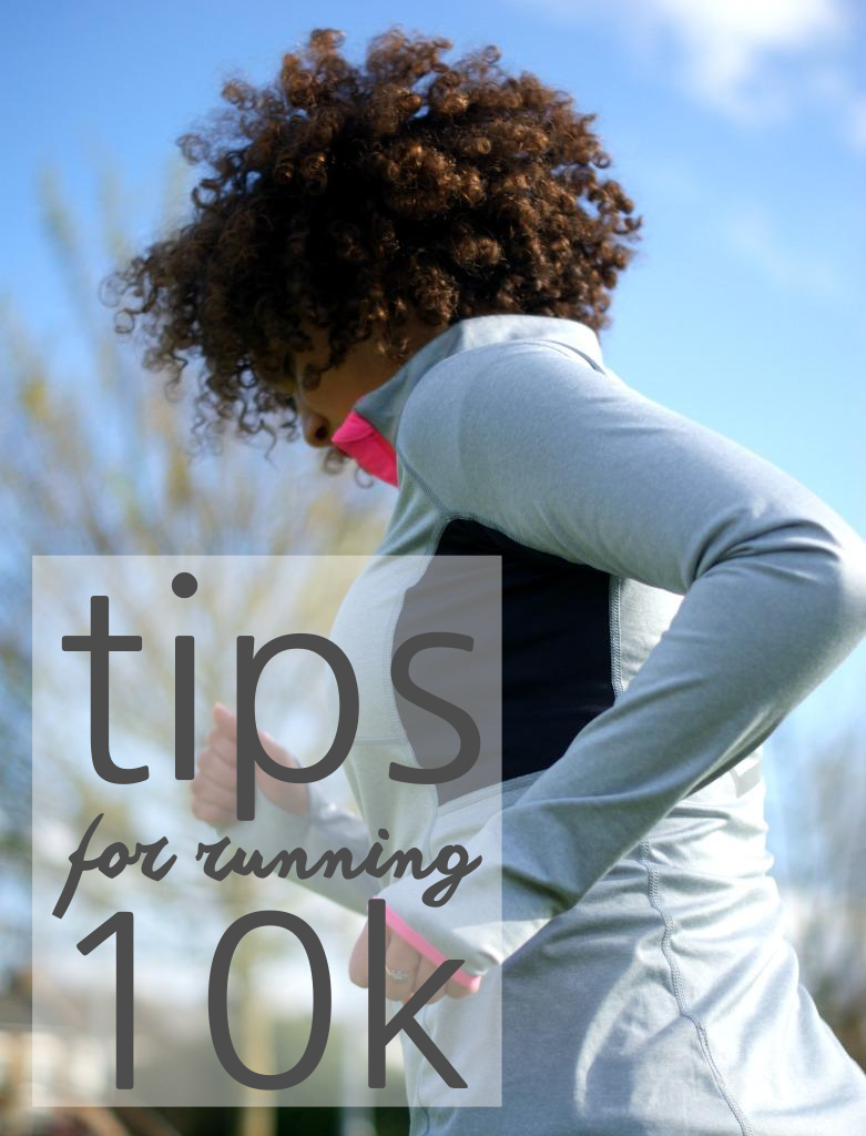 Tips for running 10k